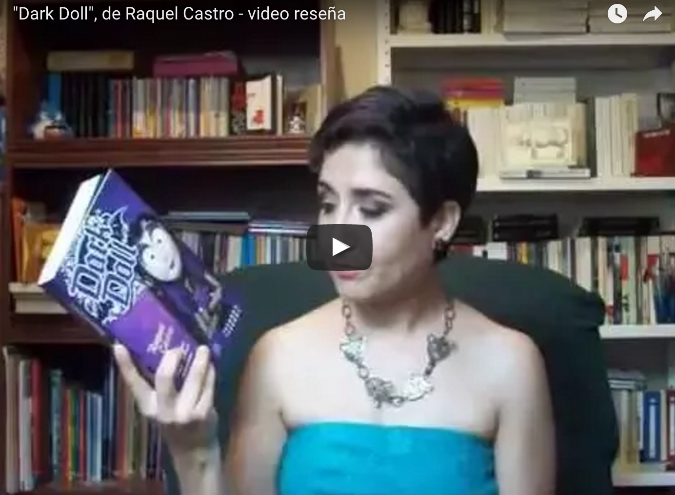 """""""Dark Doll"""", de Raquel Castro - video reseña"""