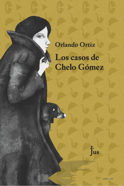 Orlando Ortiz Portada Los casos de Chelo Gómez